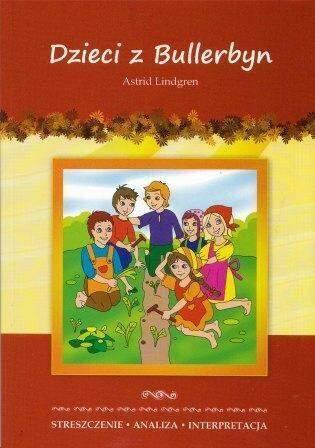 Dzieci z Bullerbyn – czyli Astrid Lindgren o codzienności małych Szwedów
