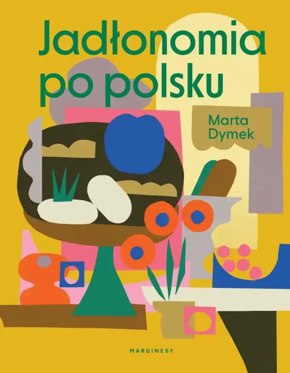 Jadłonomia po polsku – najlepsza książka kucharska dla wegan i nie tylko